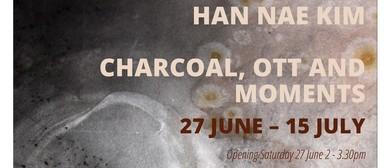 Han Nae Kim: Charcoal, Ott and Moments