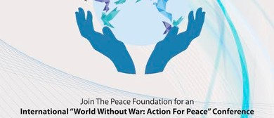 World Without War: Action for Peace Conference