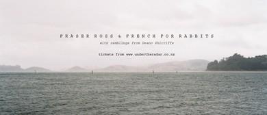 French for Rabbits & Fraser Ross - Paekakariki