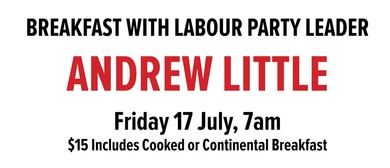 Andrew Little Breakfast