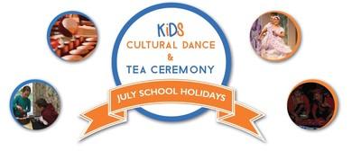 School Holidays Kids Cultural Dance & Tea Ceremony