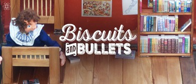 Biscuits and Bullets