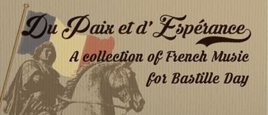 Du Paix et d' Espérance -  French Music for Bastille Day
