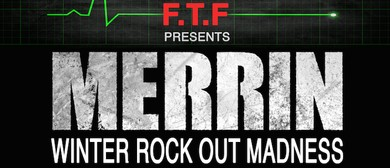 Merrin - Winter Rock Out Madness Tour