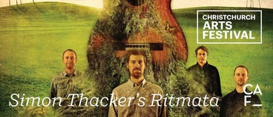 Christchurch Arts Festival: Simon Thacker's Ritmata
