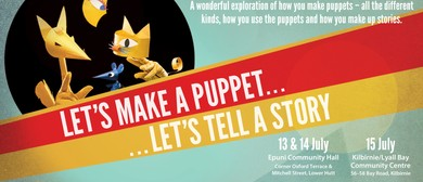 Let's Make A Puppet... Let's Telll A Story - Kids Theatre