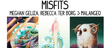 Meghan Geliza, Rebecca ter Borg & Malangeo: Misfits