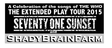 The Who Tribute Tour with Shady Brain Farm and 71 Sunset