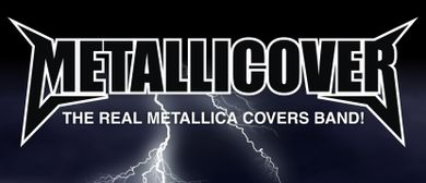 Metallicover - The Real Metallica Covers Band