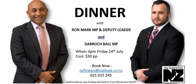 Dinner with Ron Mark, NZ First Deputy Leader & Darroch Ball