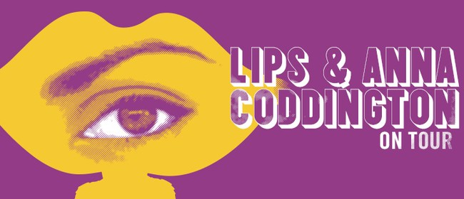 Anna Coddington & Lips