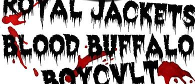 Royal Jackets // Blood Buffalo // BOYCVLT