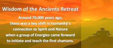 Wisdom of the Ancients Retreat with DZAR