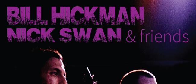 Bill Hickman with Nick Swan & Friends