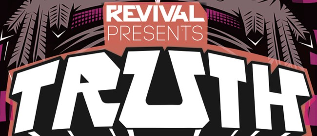 Revival Presents: Truth