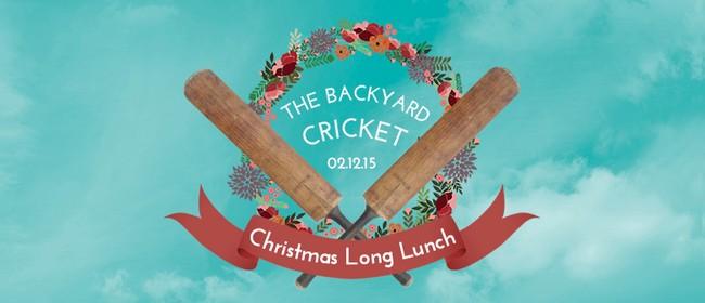 The Backyard Cricket Christmas Long Lunch