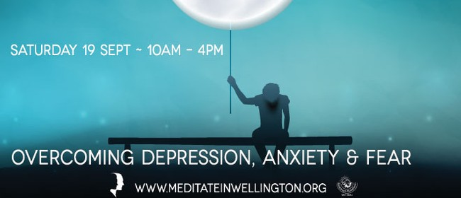 Overcoming Depression, Anxiety and Fear