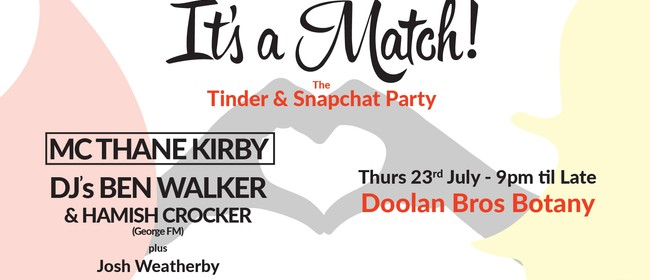 The Tinder Party & Snapchat Party Thane Kirby & Ben Walker