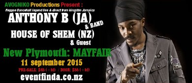 Anthony B (Jam) & House of Shem (NZ)