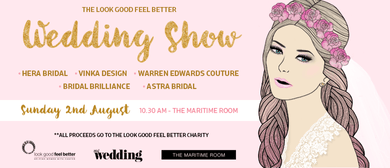 The Look Good Feel Better Wedding Show