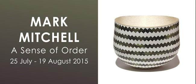 Mark Mitchell: A Sense of Order (2015)