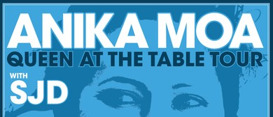 Anika Moa - Queen At The Table Tour