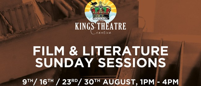 Film & Literature Festival - 'Sunday Sessions at the Kings'
