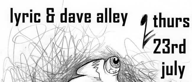 Lyric & Dave Alley