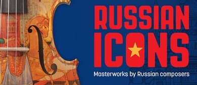 Russian Icons - Masterworks by Russian composers