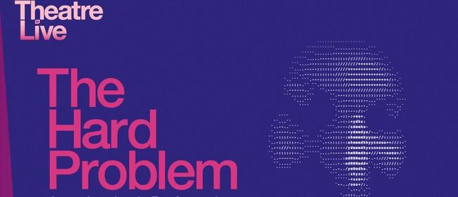 NT Live: The Hard Problem