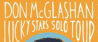 Don McGlashan - Lucky Stars Solo Tour