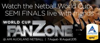 Semi Finals - Netball World Cup FanZone
