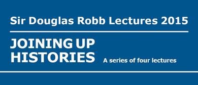 Sir Douglas Robb Public Lecture Series