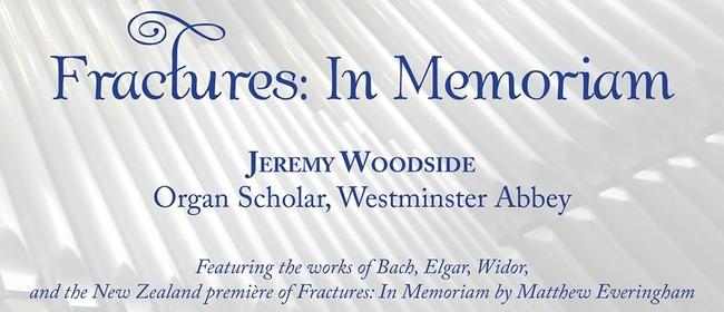 'Fractures' Earthquake Memorial NZ Premiere (Organ Concert)