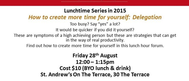 Lunchtime How to create more time for yourself: Delegation