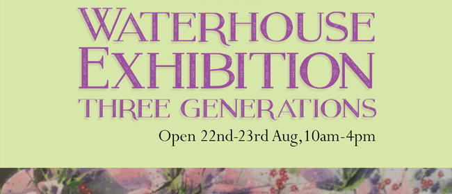 The Waterhouse Exhibition