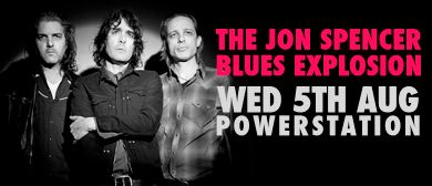 The Jon Spencer Blues Explosion: RESCHEDULED