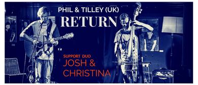 Phil & Tilley Return