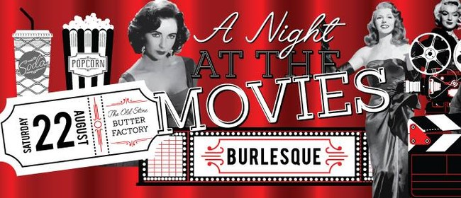 A Burlesque Night at the Movies
