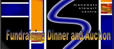 "Manawatu Stewart Centre ""Fundraising Dinner and Auction"""