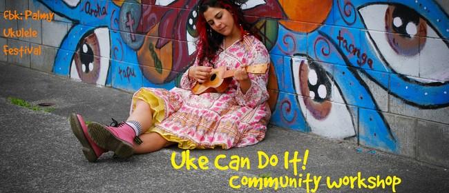 Uke Can Do It Community Workshop