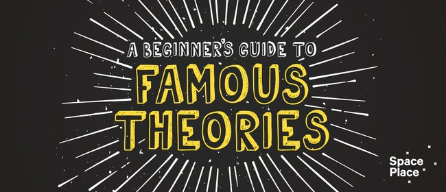 A Beginner's Guide to Famous Theories