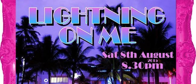 Lightning On Me & DJ Chewielewis