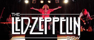 The Australian Led Zeppelin Show - Zeppelin Live