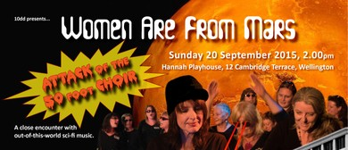 Women Are From Mars: Attack of the 50 Foot Choir