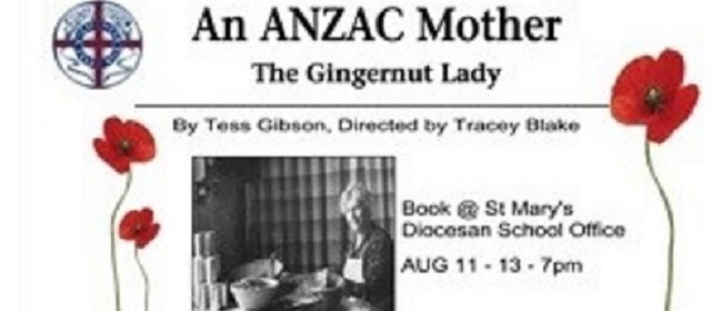 An Anzac Mother: The Gingernut Lady