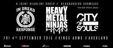 Heavy Metal Ninjas, In Dread Response & City Of Souls