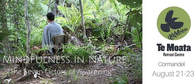 Mindfulness in Nature Retreat - Seven Factors of Awakening