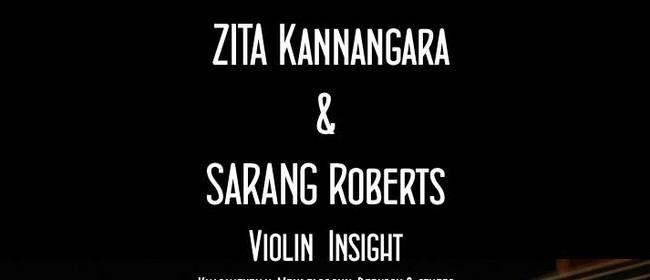 Zita Kannangara & Saran Roberts - Violin Insight