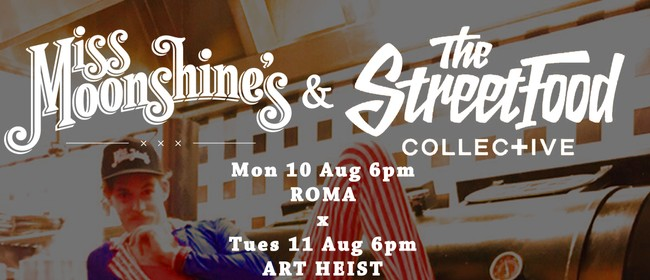 This Week at Miss Moonshines + The Street Food Collective